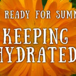 Get Ready for Summer: Keeping Hydrated