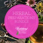 Herbal Preparations Bundle